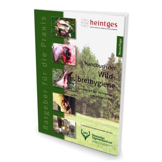 Heintges Handbuch der Wildbrethygiene